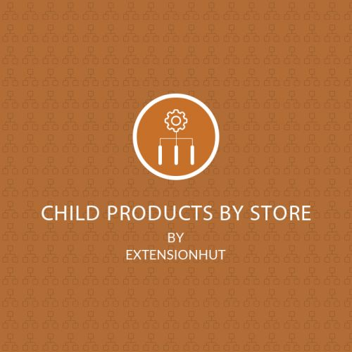 Child Products By Store - Magento 2