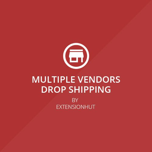Magento Extension - Multiple Vendors Drop Shipping