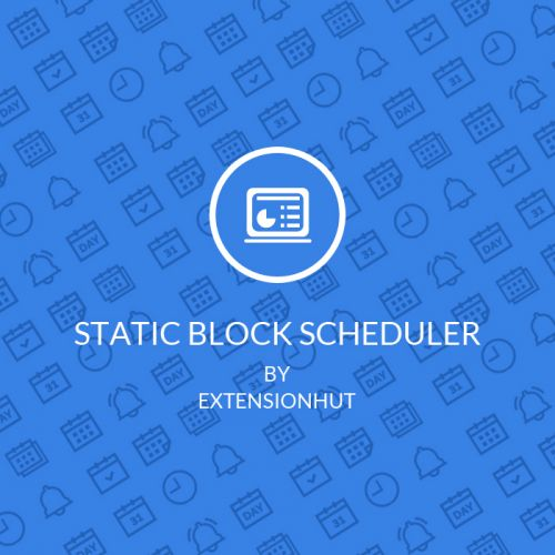 Magento 2 Extension - Static Block Scheduler